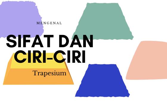 ciri ciri trapesium