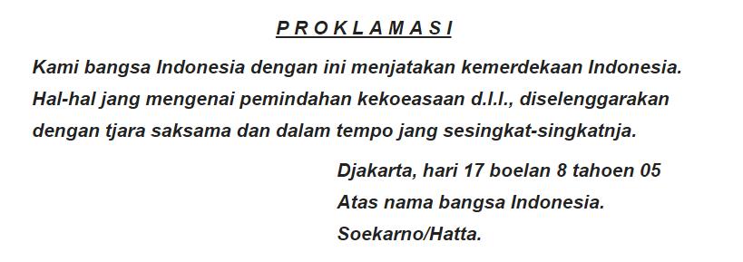 Klad Dan Otentik Apa Yang Membedakan Kedua Teks Proklamasi Ini
