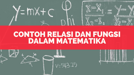 contoh relasi dan fungsi dalam matematika